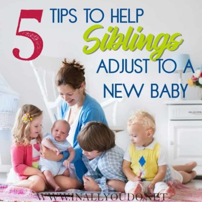 5 Tips to Help Siblings Adjust to New Baby