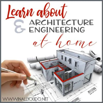 Learn about Architecture and Engineering at Home