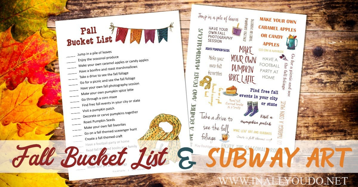 Are you strapped for cash this year? If you have no money to spend, or very little, here is how you can maximize your fun this fall with a Fall Bucket List for Broke People. Includes a FREE printable checklist and subway art to display too! :: www.inallyoudo.net