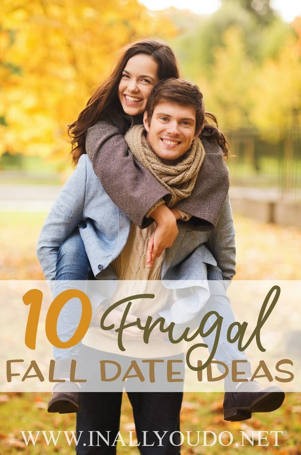Fall is the perfect season to get outside, snuggle up with your sweetheart and enjoy the season together. Some people like to use excuses like cooler weather or limited funds to as reasons why they don't have date nights. Here are 10 Frugal Fall Date Ideas that will change your mind! :: www.inallyoudo.net