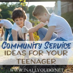 """Whether your teen is required to complete a specific number of hours of community service in order to graduate high school or you just want to stretch their view of """"the world"""", here are some great ideas to get you started. :: www.inallyoudo.net"""
