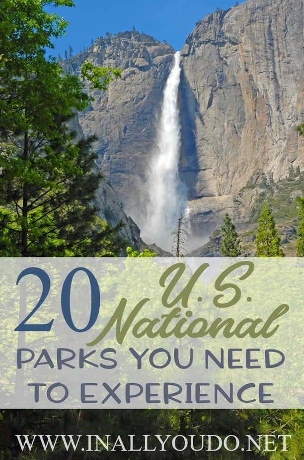 If you're planning a family trip, I highly recommend visiting one of the amazing U.S. National Parks our country has to offer. Not sure where to start? Check out these top 20 parks everyone should experience! :: www.inallyoudo.net