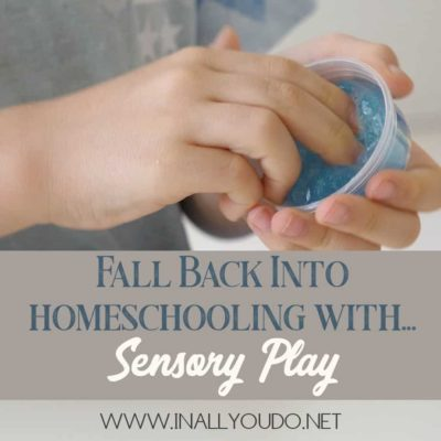 Fall Back Into Homeschooling with Sensory Play