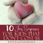 10 Fun Surprises for Kids that Don't Cost $$