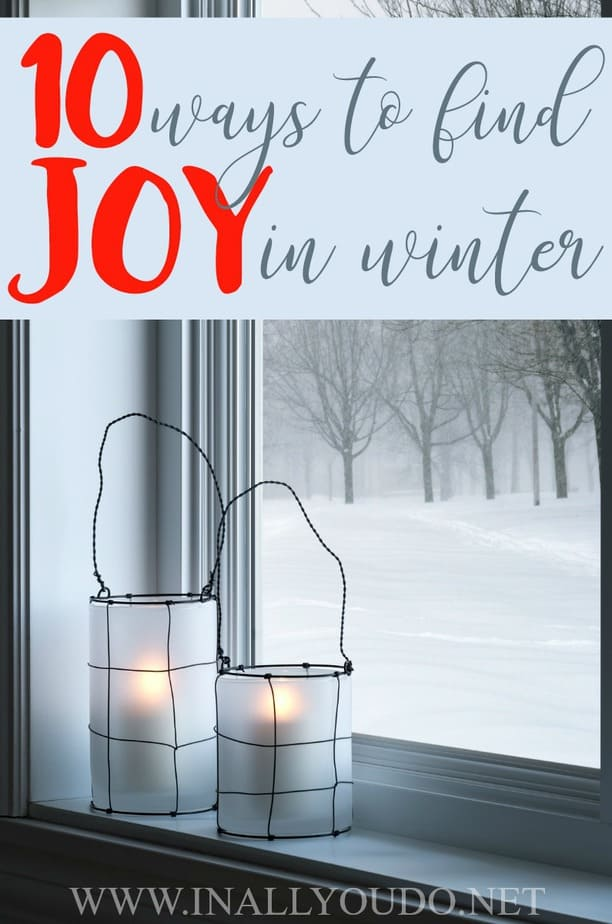 I find that when we spend so much of our time indoors, we often lose sight of what's important. The dark, cold and dreary days can often steal your joy. But here are 10 ways to help you find the joy during those long winter months. #winter #JOY #family #moms