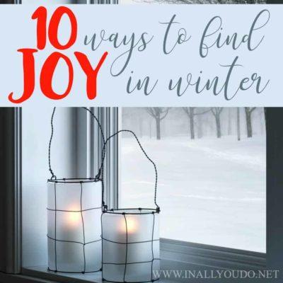 10 Ways to Find Joy in Winter