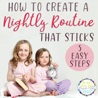 How to Create a Nightly Routine that Sticks