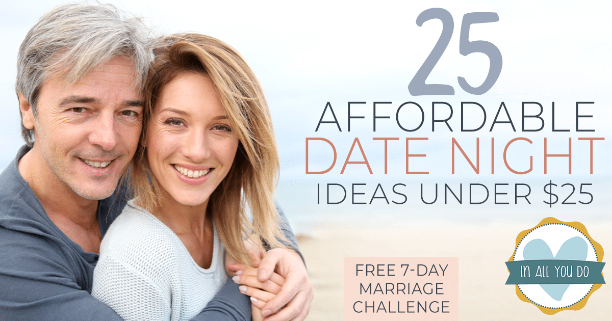 """married couple snuggling with overlay """"25 Affordable Date Night Ideas Under $25"""""""
