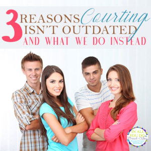 Our children are not allowed to date, but rather encouraged to court with the opposite sex. The concept isn't as outdated as you might think. Here's our reasons against dating and what we do instead. #parents #parenting #courtship #dating