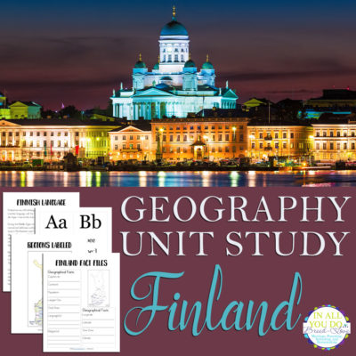 Finland Geography Unit Study + 54-Page Printable