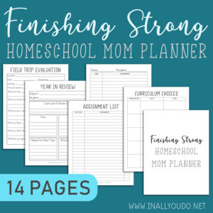 Finishing Strong Homeschool Mom Planner