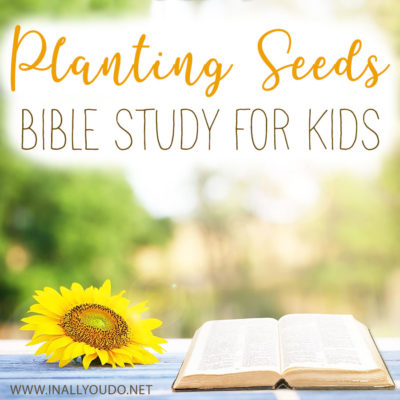 Planting Seeds Bible Study for Kids