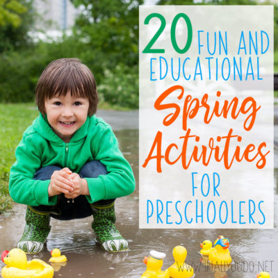 20 Fun & Educational Spring Activities for Preschoolers
