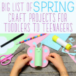 BIG List of Spring Craft Projects for Toddlers to Teenagers