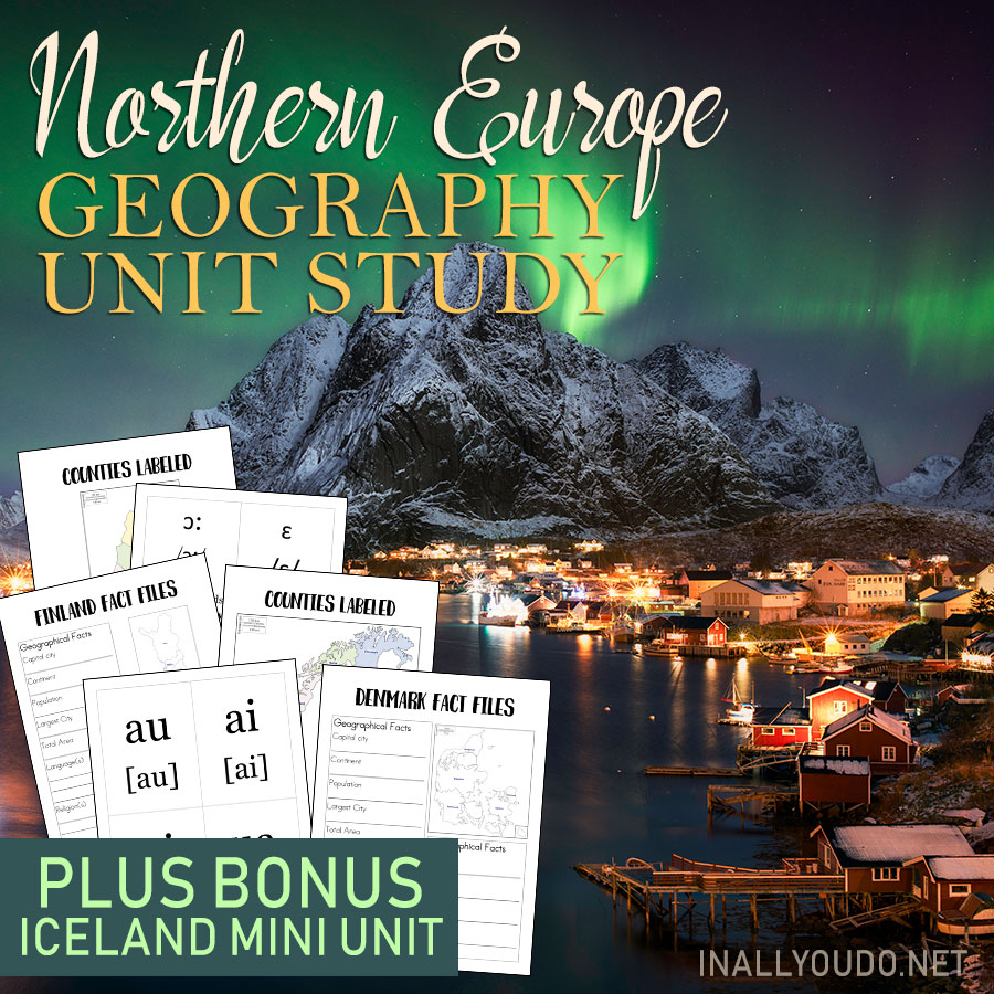 Learn about 6 countries in this Northern Europe Geography Unit Study - PLUS a BONUS Iceland Mini Unit
