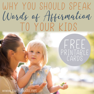 Have you ever spoke Words of Affirmation to your children? But where do you start? These tips can help get you started. Plus download your own printable pack with over 30 days of affirmation to speak over your children (and yourself). #wordsofaffirmation #parents #parenting #iaydcommunity