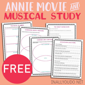 Annie Movie & Musical Study