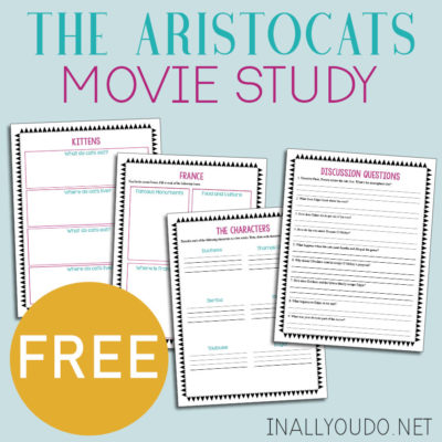 The Aristocats Movie Study with Printable Pack