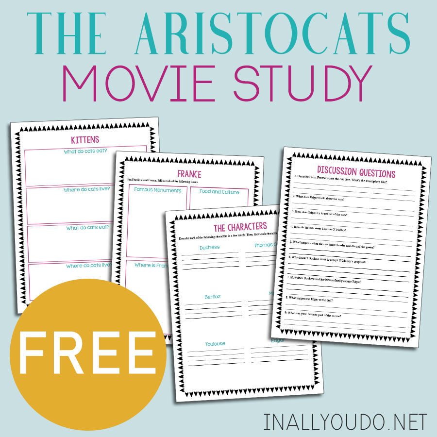 This movie study for The Aristocats is a fun way to add some additional learning to your movie day! This printable pack includes 4 pages of activities such as discussion questions, character descriptions, country study about France, and study about kittens. #moviestudy #movies #Aristocats #iaydhomeschoolers #homeschoolers