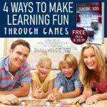 4 Ways to Make Learning Fun through Games
