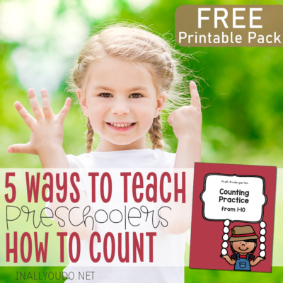 5 Ways to Teach Preschoolers How to Count
