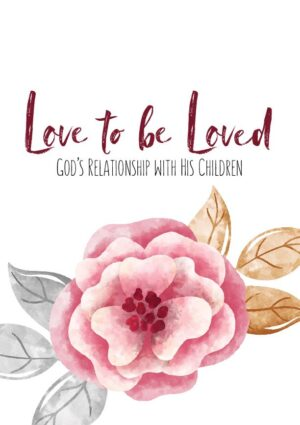 Love to Be Loved Mommy & Me Scripture Journals