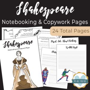 Shakespeare Notebooking & Copywork Pages