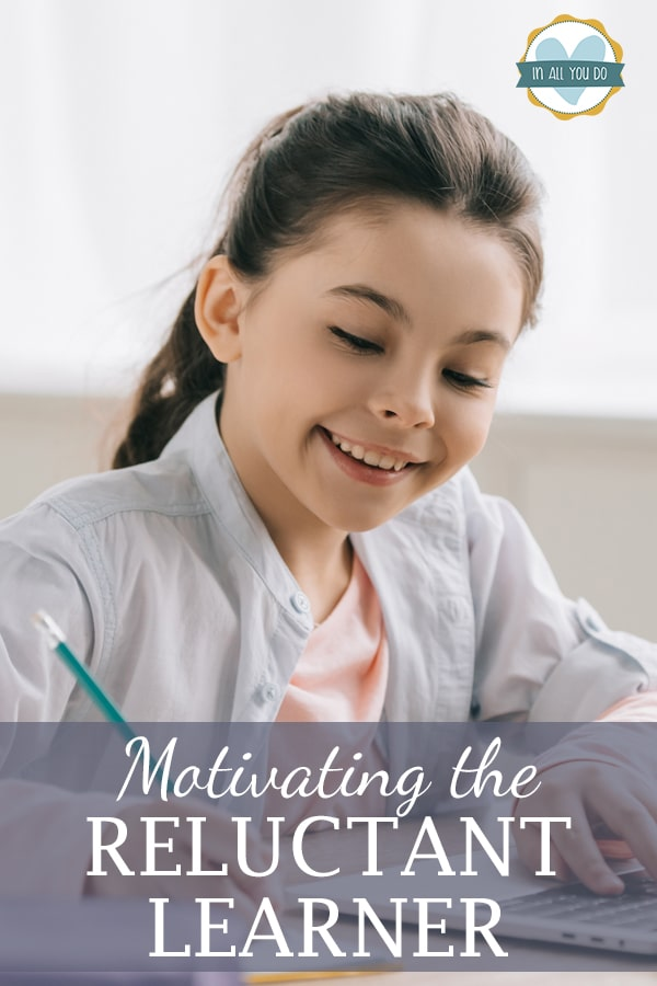 """smiling girl writing on notepad with overlay """"Motivating the Reluctant Learner"""""""