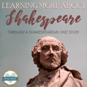"Shakespeare bust with overlay ""Learning More About Shakespeare through a Shakespearean Unit Study"""
