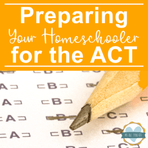 "no 2 pencil on scantron test sheet with overlay ""Preparing Your Homeschooler for the ACT"""